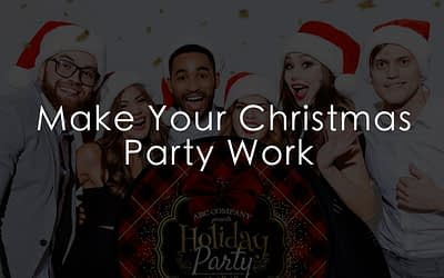 Make Your Christmas Party Work